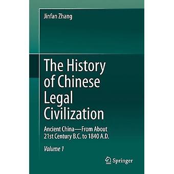 Historien om kinesisk juridisk sivilisasjon av Jinfan Zhang