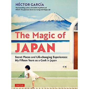 The Magic of Japan by Hector Garcia