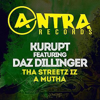 Kurupt / importación de Daz Dillinger - Tha Streetz Iz un E.e.u.u. Mutha [CD]