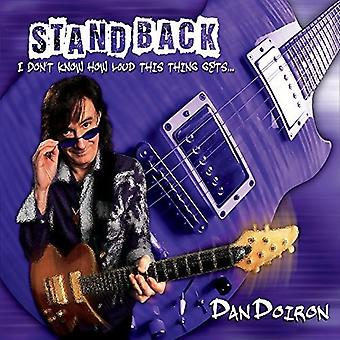 Dan Doiron - Stand Back I Don't Know How Loud This Thing Gets [CD] USA import