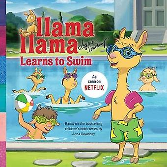 Lama Lama leert zwemmen door Lama Lama leert om te zwemmen - 9781524787
