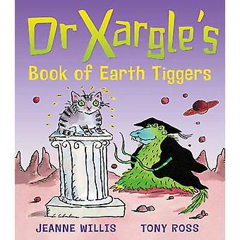 كتاب الدكتور إكسارجلي من الأرض تيجيرس بجين ويليس-توني روس-9781