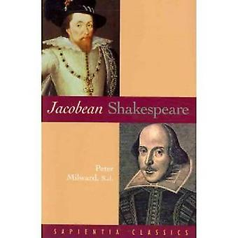 Jacobean Shakespeare by Peter Milward - 9781932589337 Book