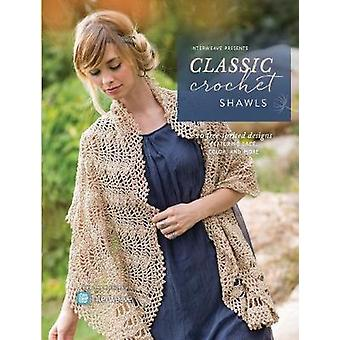 Interweave Presents Classic Crochet Shawls - 20 Free-Spirited Designs