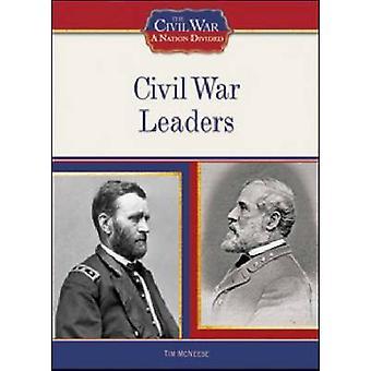 Leader di guerra civile da Tim McNeese - 9781604130331 libro