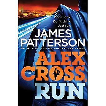 Alex Cross, Run:
