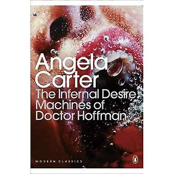 Die höllischen Lust-Maschinen der Doktor Hoffman. Angela Carter