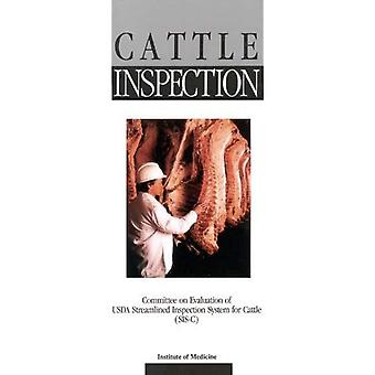 Storfe inspeksjon: Komité for evaluering av U.S.D.A. strømlinjeformet inspeksjon systemet for storfe