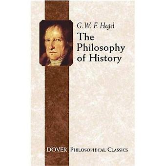 Filozofia historii (klasyki filozoficznej Dover)