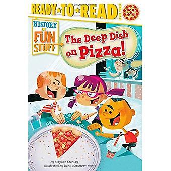 O Deep Dish Pizza! (História de coisas divertidas)