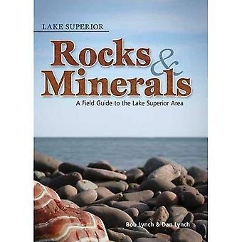 Lake Superior Rocks & mineraler: En Fälthandbok till området Lake Superior