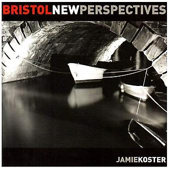Bristol: New Perspectives