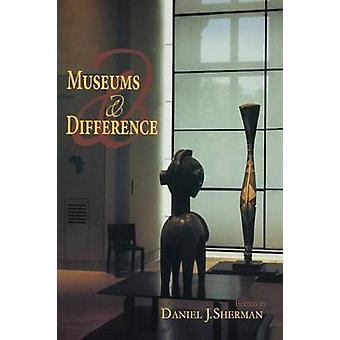 Museer och skillnaden av Sherman & Daniel J.