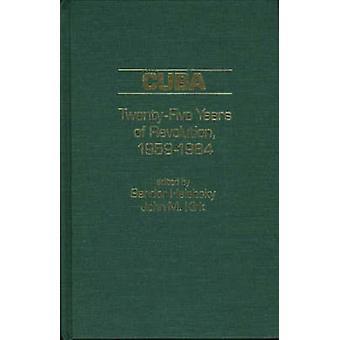 Cuba TwentyFive Years of Revolution 19591984 by Halebsky & Sandor