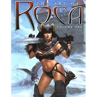 Art of Roca - Volume 1 - 9780865620537 Book