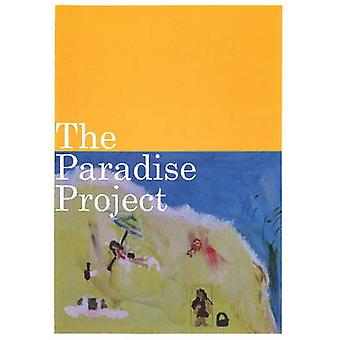 Paradise Project - 9780955866579 Book