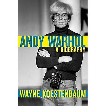 Andy Warhol by Wayne Koestenbaum - 9781497699892 Book