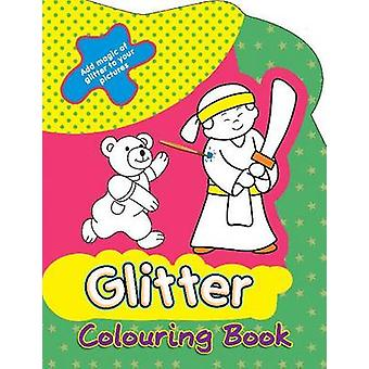 Glitter Colouring Book by Sterling Publishers - 9788120789111 Book