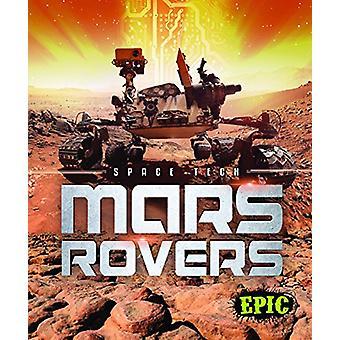 Mars Rovers by Allan Morey - 9781618912862 Book