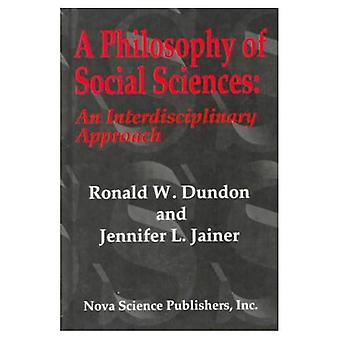 Philosophy of Social Sciences An Interdisciplinary Approach
