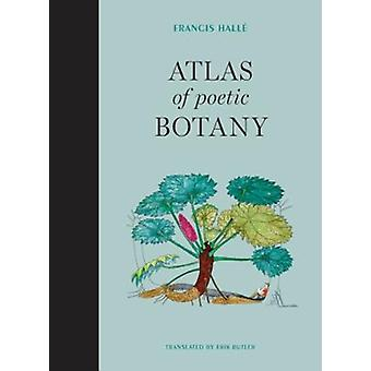 Atlas of Poetic Botany by Hall