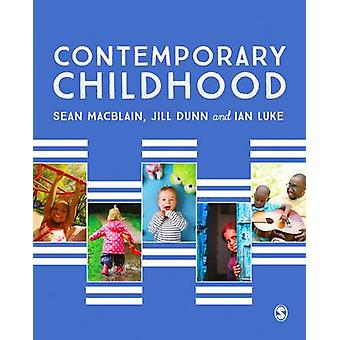 Contemporary Childhood by Sean MacBlain