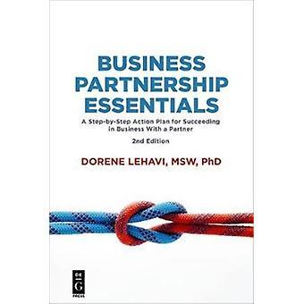Business Partnership Essentials by Dorene Lehavi