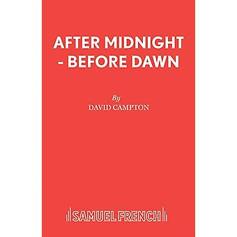 After Midnight  Before Dawn by Campton & David