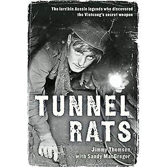 Tunnel Rats: Le leggende di Larrikin Aussie che ha scoperto l'arma segreta di Vietcong