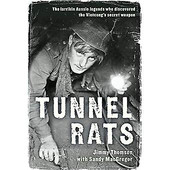 Tunnelens Rats: De Larrikin Aussie legender, der opdagede den Vietcong hemmelige våben