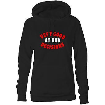 Moletom feminino capuz hoodie - Muito bom em decisões ruins