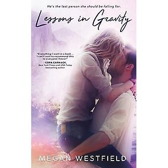 Lessons In Gravity by Westfield & Megan