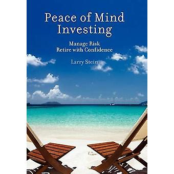 Peace of Mind Investing by Stein & Larry