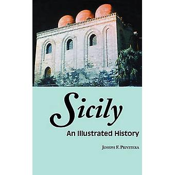 Sicily An Illustrated History by Privitera & Joseph F.