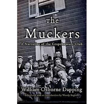 Muckers A Narrative of the Crapshooters Club by Dapping & William Osborne