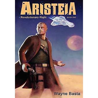 Aristeia Revolutionary Right by Basta & Wayne