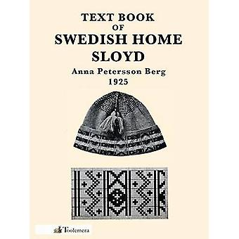 Text Book of Swedish Home Sloyd by Berg & Anna Petersson