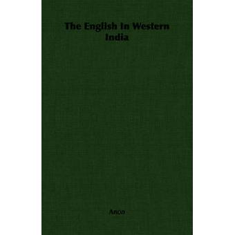 The English In Western India by Anon