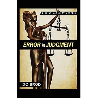Error in Judgment by Brod & DC