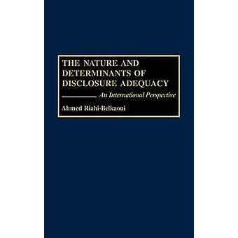 The Nature and Determinants of Disclosure Adequacy An International Perspective by RiahiBelkaoui & Ahmed