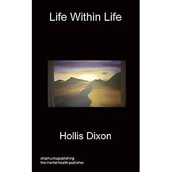 Life Within Life by Dixon & Hollis
