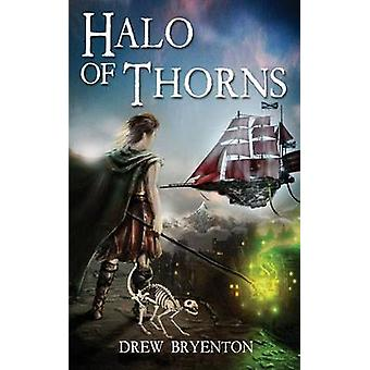 Halo of Thorns by Bryenton & Drew
