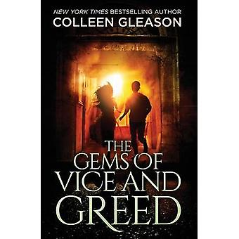The Gems of Vice and Greed by Gleason & Colleen