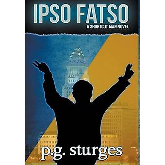 Ipso Fatso by sturges & p.g.