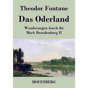 Das Oderland by Fontane & Theodor