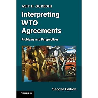 Interprétation des Accords de l'OMC par Asif H Qureshi