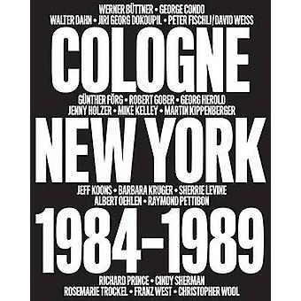 No Problem - Cologne / New York 1984-1989 by Bob Nickas - Diedrich Die