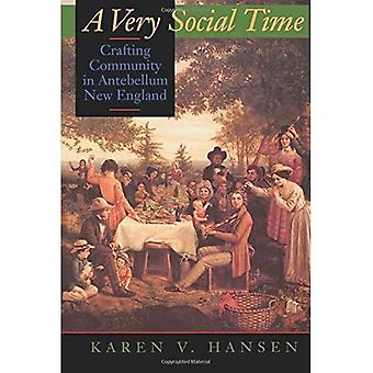 A Very Social Time: Crafting Community in Antebellum New England