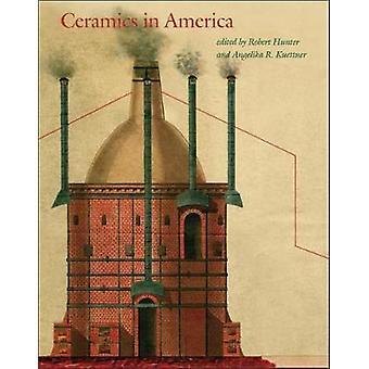 Ceramics in America 2017 by Robert Hunter - 9780986385711 Book