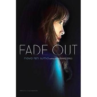 Fade Out by Nova Ren Suma - 9781416975656 Book